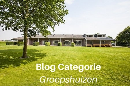 Blog Categorie, groepshuizen