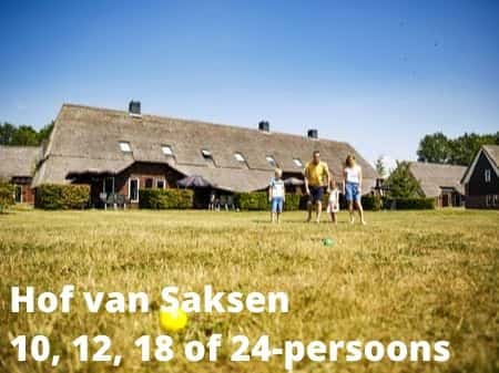 Hof van Saksen, grote accommodaties voor 10, 12, 18 of 24 personen
