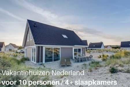 Vakantiehuizen Nederland voor 10 personen, 4 slaapkamers en meer